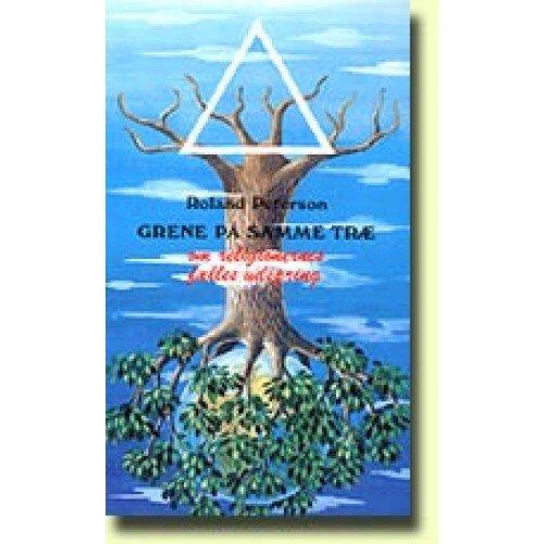 Image of   Grene På Samme Træ - Roland Peterson - Bog