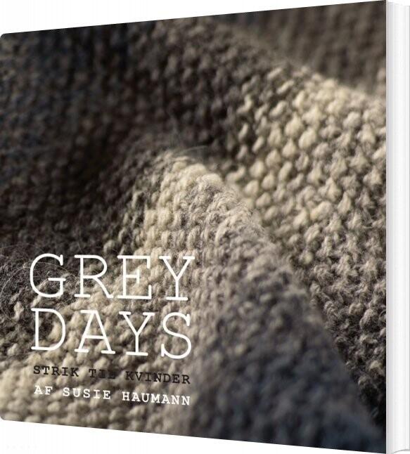 Billede af Grey Days - Susie Haumann - Bog