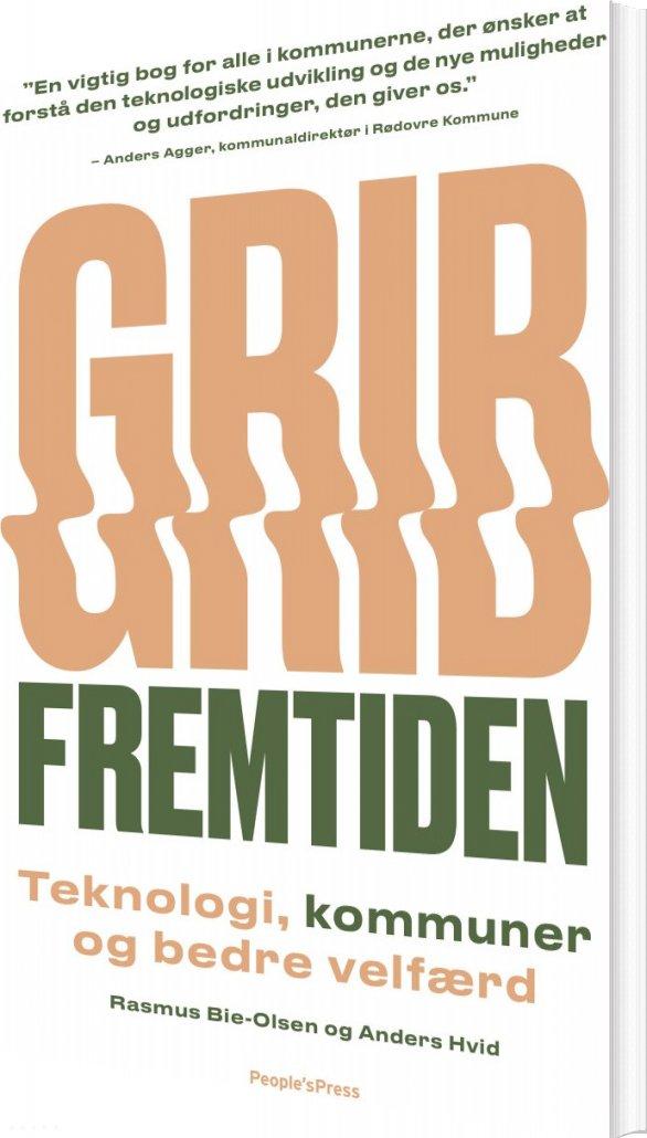 Image of   Grib Fremtiden - Anders Hvid - Bog
