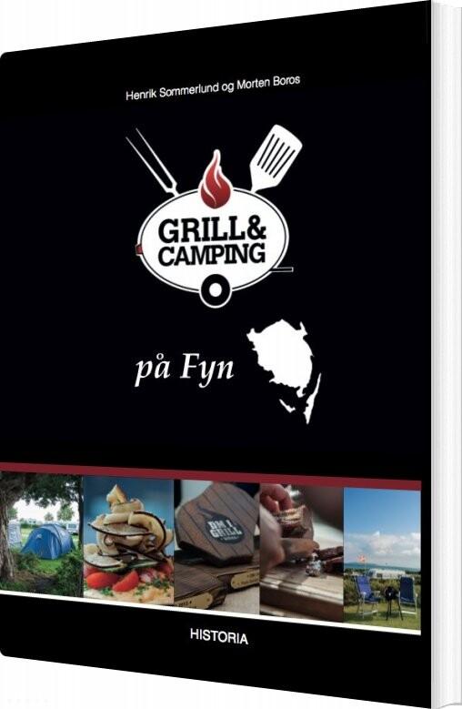 Grill & Camping - På Fyn - Henrik Sommerlund - Bog