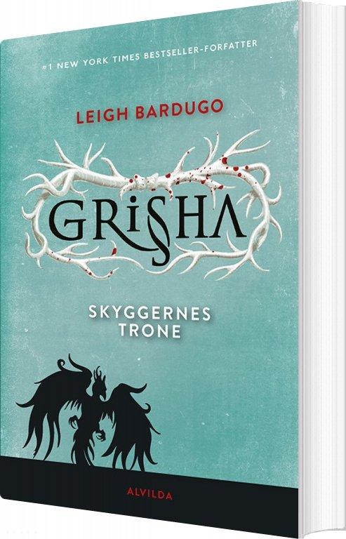 Grisha 3: Skyggernes Trone - Leigh Bardugo - Bog
