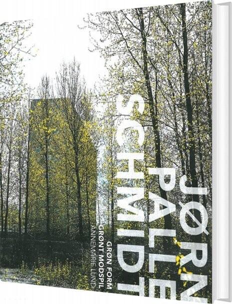 Grøn Form - Grønt Modspil - Annemarie Lund - Bog
