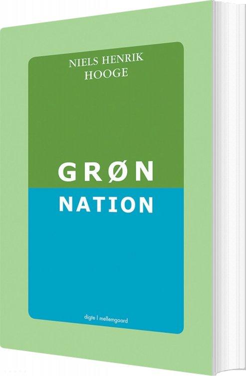 Image of   Grøn Nation - Niels Henrik Hooge - Bog