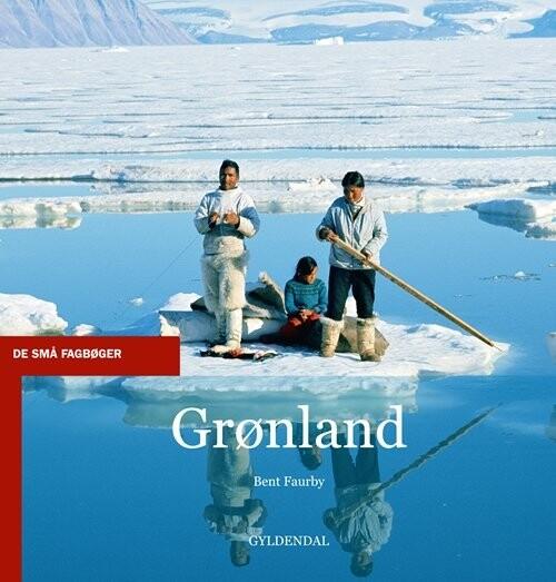 Image of   Grønland - Bent Faurby - Bog