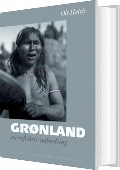 Image of   Grønland - Ole Høiris - Bog