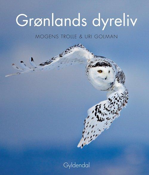 Billede af Grønlands Dyreliv - Mogens Trolle - Bog