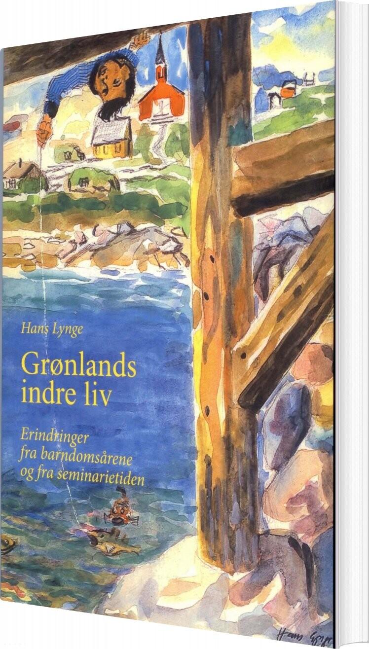 Image of   Grønlands Indre Liv - Hans Lynge - Bog