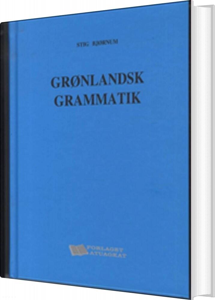 Grønlandsk Grammatik - Stig Bjørnum - Bog