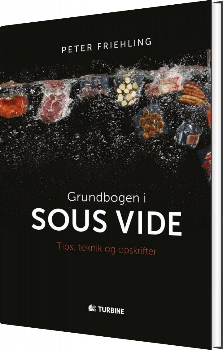 Grundbogen I Sous Vide - Peter Friehling - Bog