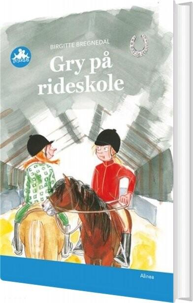 Image of   Gry På Rideskole, Blå Læseklub - Birgitte Bregnedal - Bog