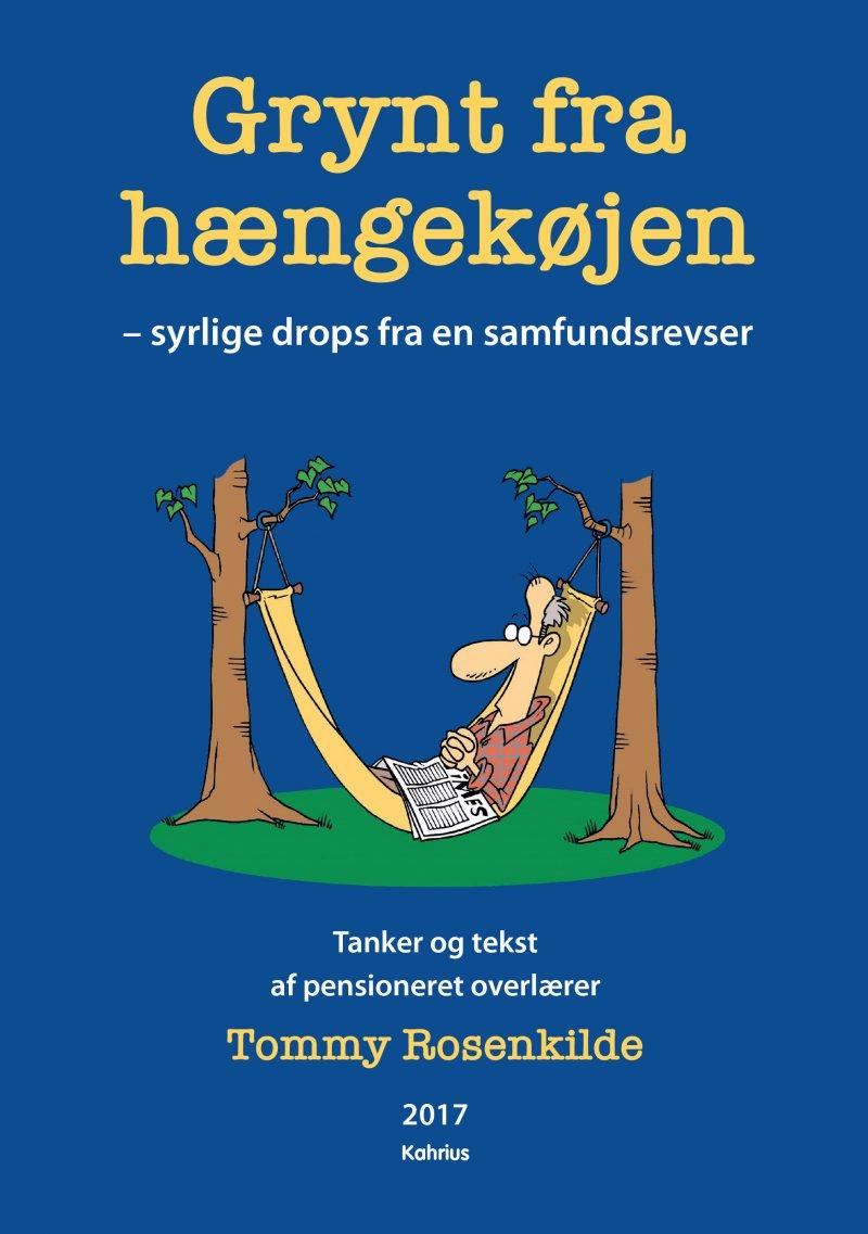 Image of   Grynt Fra Hængekøjen - Tommy Rosenkilde - Bog