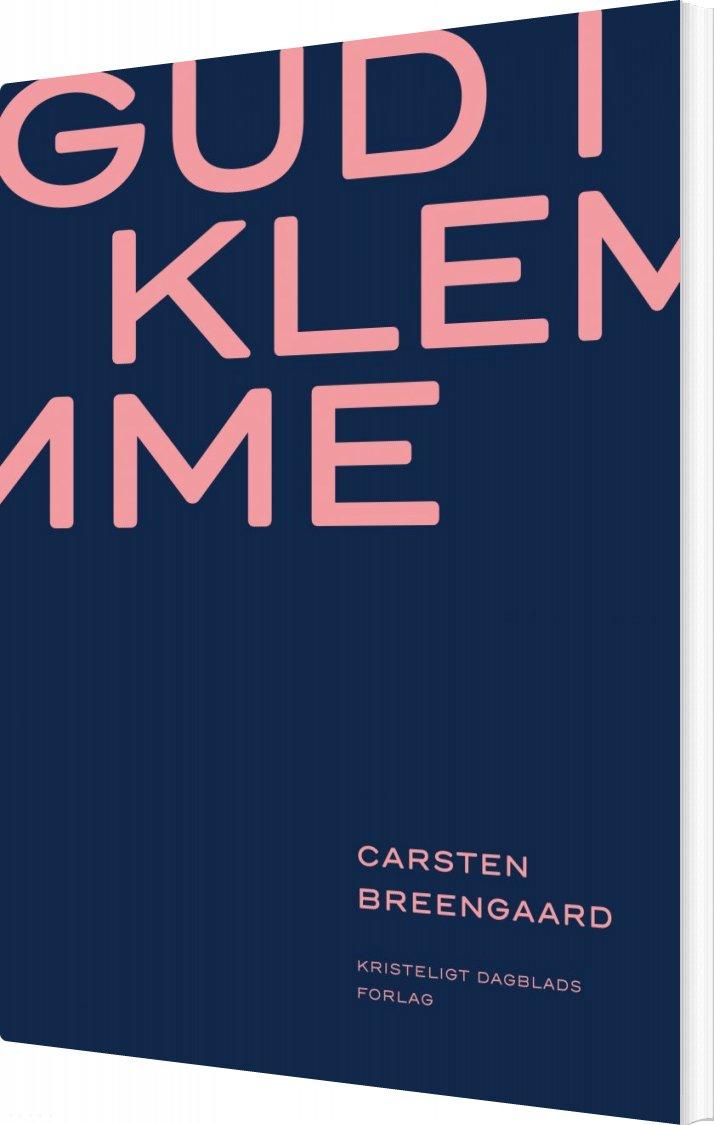 Image of   Gud I Klemme - Carsten Breengaard - Bog