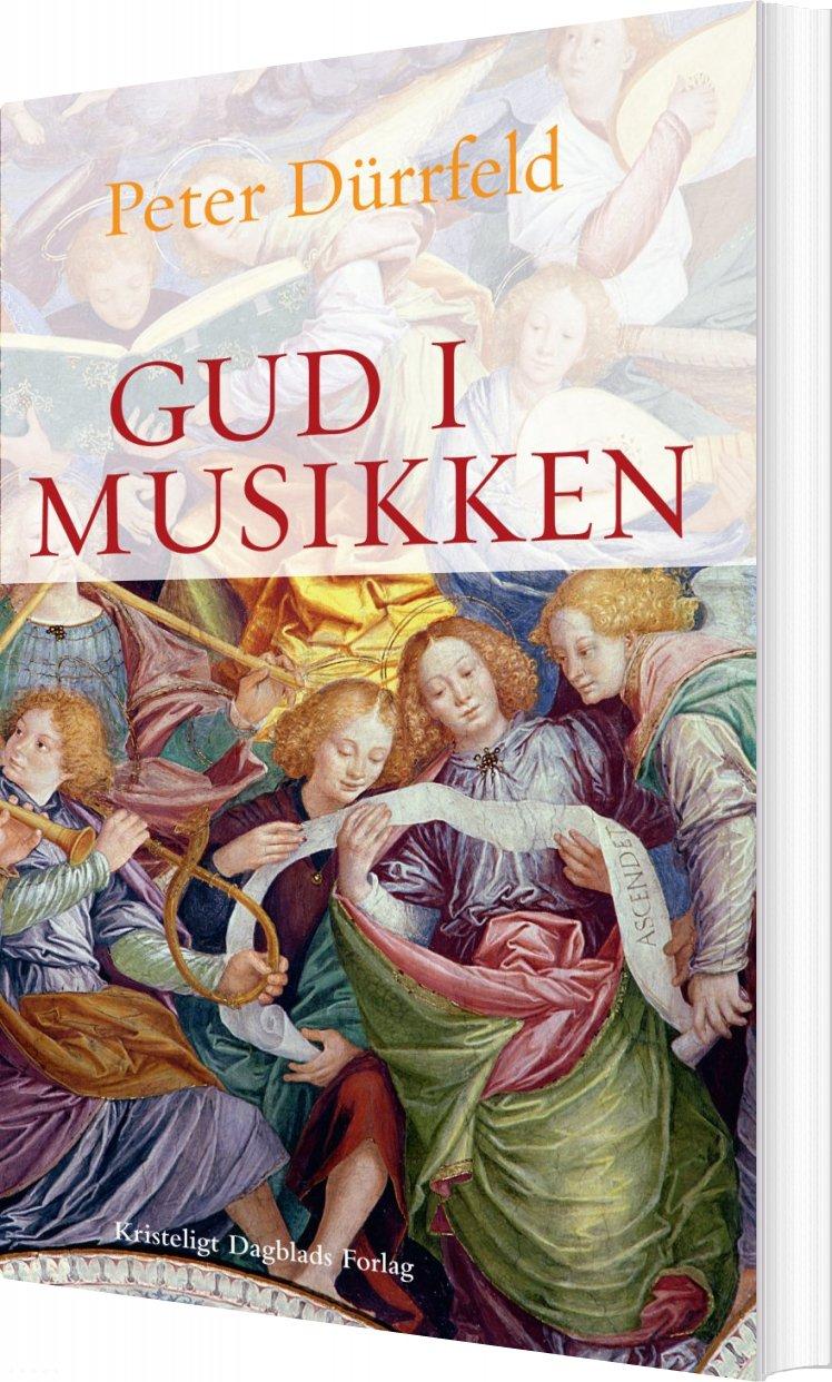 Gud I Musikken - Peter Dürrfeld - Bog