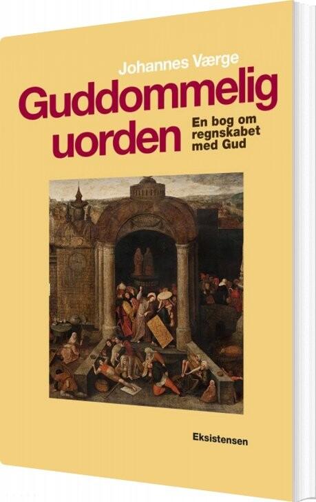 Image of   Guddommelig Uorden - Johannes Værge - Bog