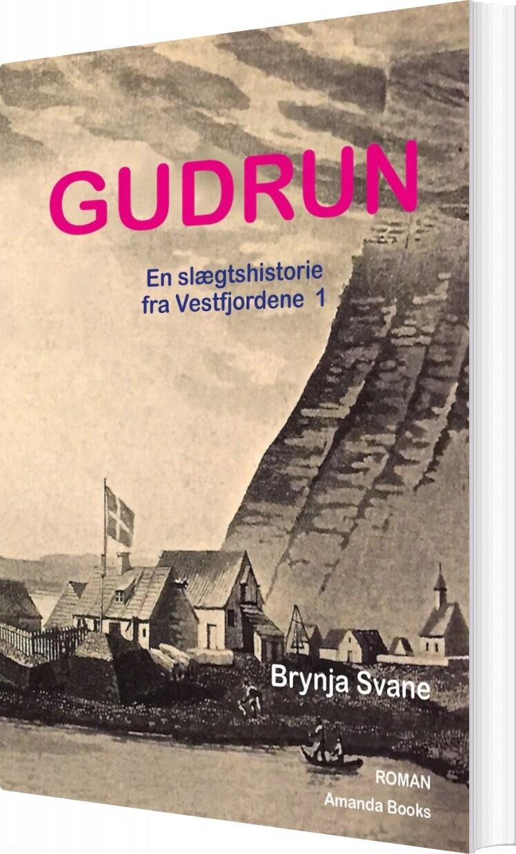 Gudrun - Brynja Svane - Bog