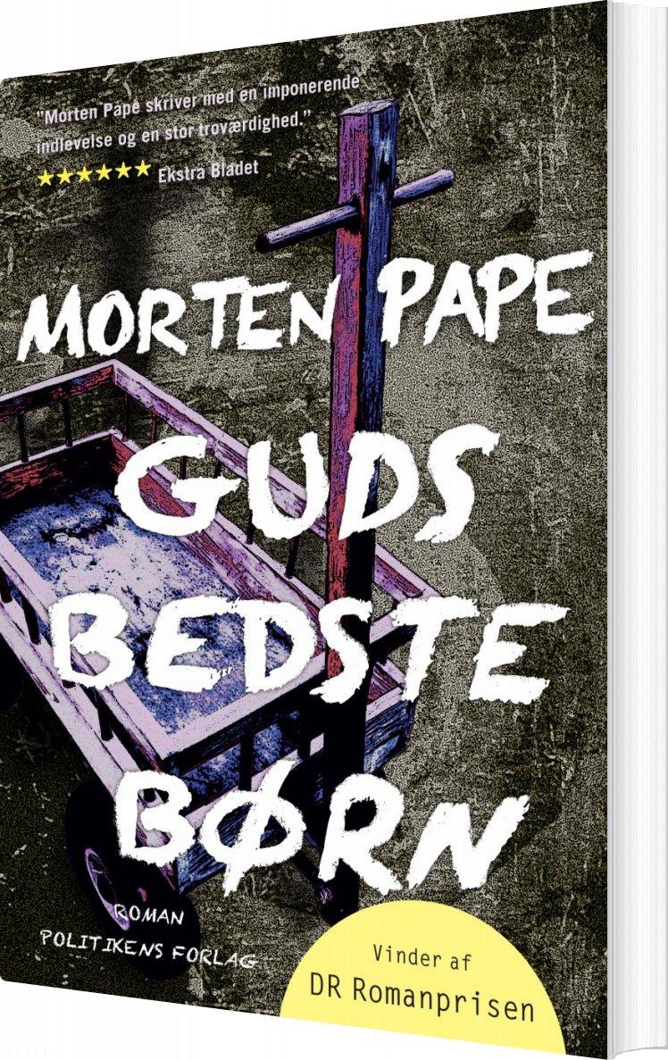 Image of   Guds Bedste Børn - Morten Pape - Bog