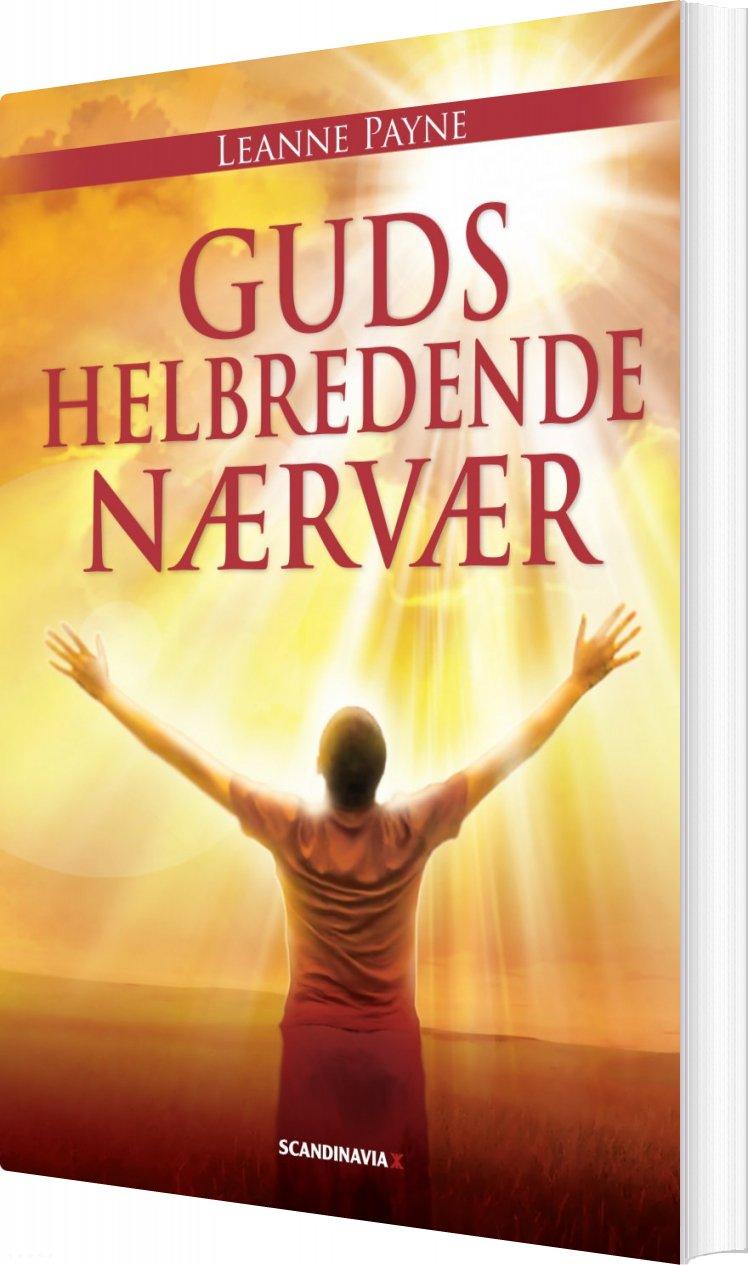 Image of   Guds Helbredende Nærvær - Leanne Payne - Bog