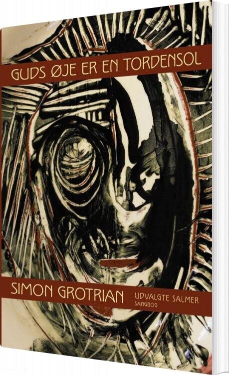 Image of   Guds øje Er En Tordensol - Simon Grotrian - Bog