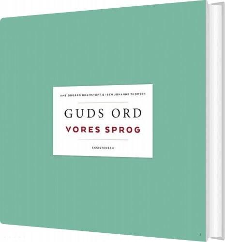 Guds Ord - Vores Sprog - Iben Johanne Thomsen - Bog