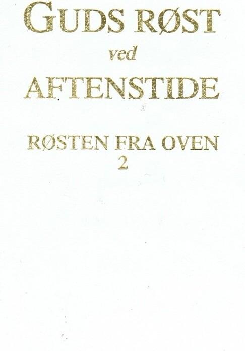Image of   Guds Røst Ved Aftentide - Benjamin Saxe - Bog