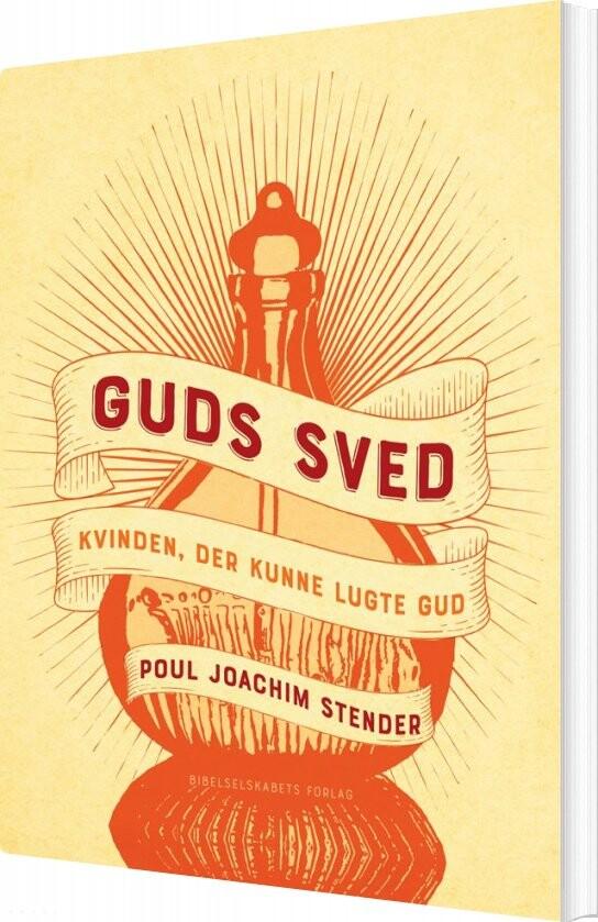 Image of   Guds Sved - Poul Joachim Stender - Bog