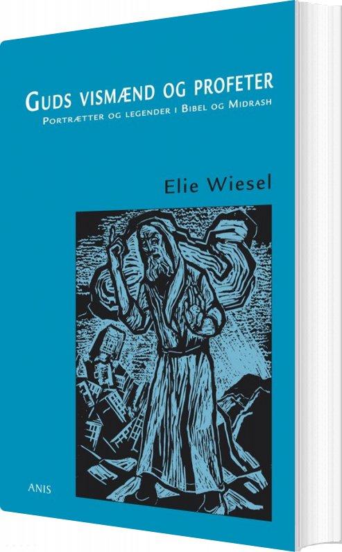 Image of   Guds Vismænd Og Profeter - Elie Wiesel - Bog