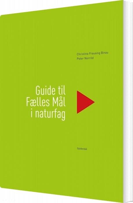 Image of   Guide Til Fælles Mål I Naturfag - Peter Norrild - Bog