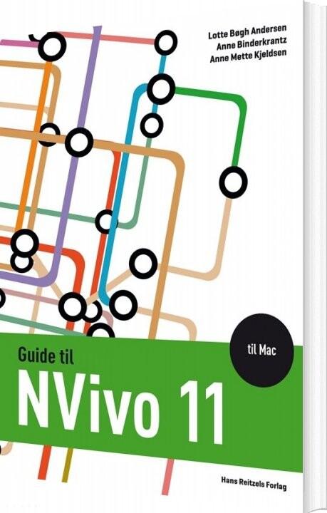 Guide Til Nvivo 11 Til Mac - Lotte Bøgh Andersen - Bog