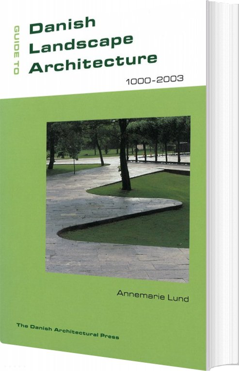 Image of   Guide To Danish Landscape Architecture - Annemarie Lund - Bog