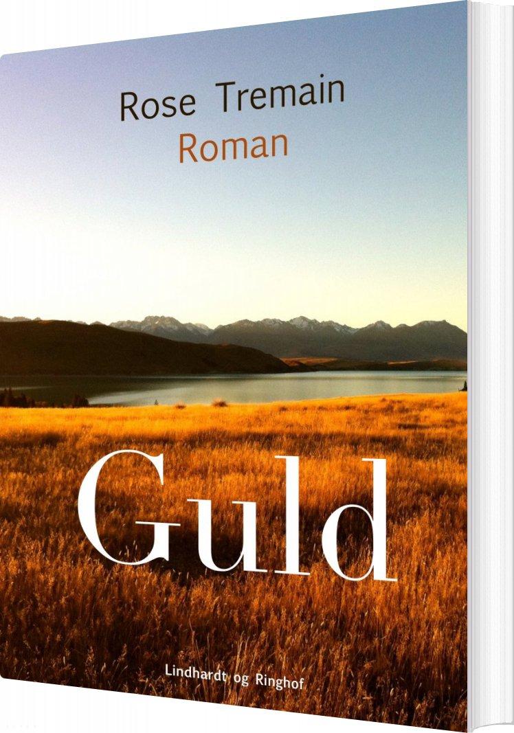 Billede af Guld - Rose Tremain - Bog