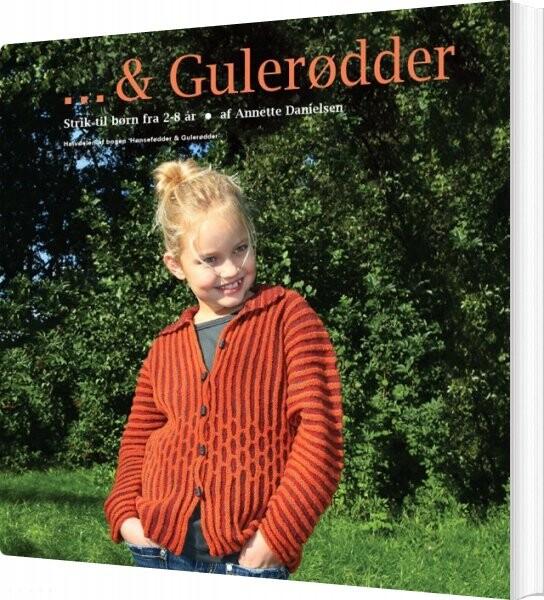 Image of   & Gulerødder - Annette Danielsen - Bog