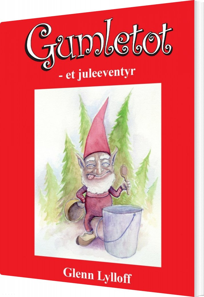Gumletot - Et Juleeventyr - Glenn Lylloff - Bog