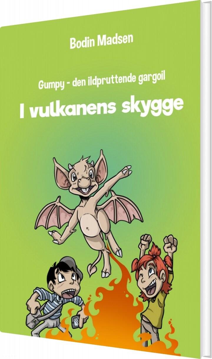 Image of   Gumpy 4 - I Vulkanens Skygge - Bodin Madsen - Bog