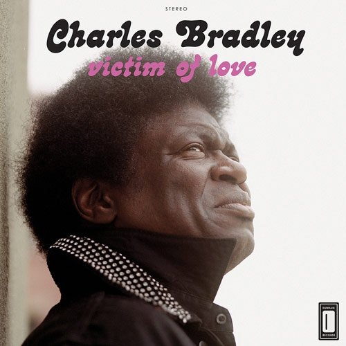 Image of   Charles Bradley - Victim Of Love - CD