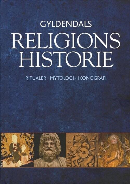 Gyldendals Religionshistorie - Mikael Rothstein - Bog
