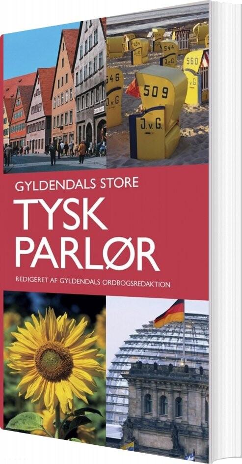 Gyldendals Store Tysk Parlør - Gyldendal Ordbogsafdeling - Bog