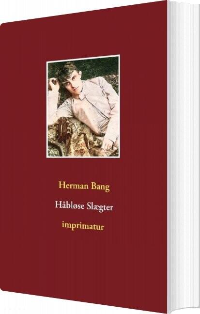 Billede af Håbløse Slægter - Herman Bang - Bog