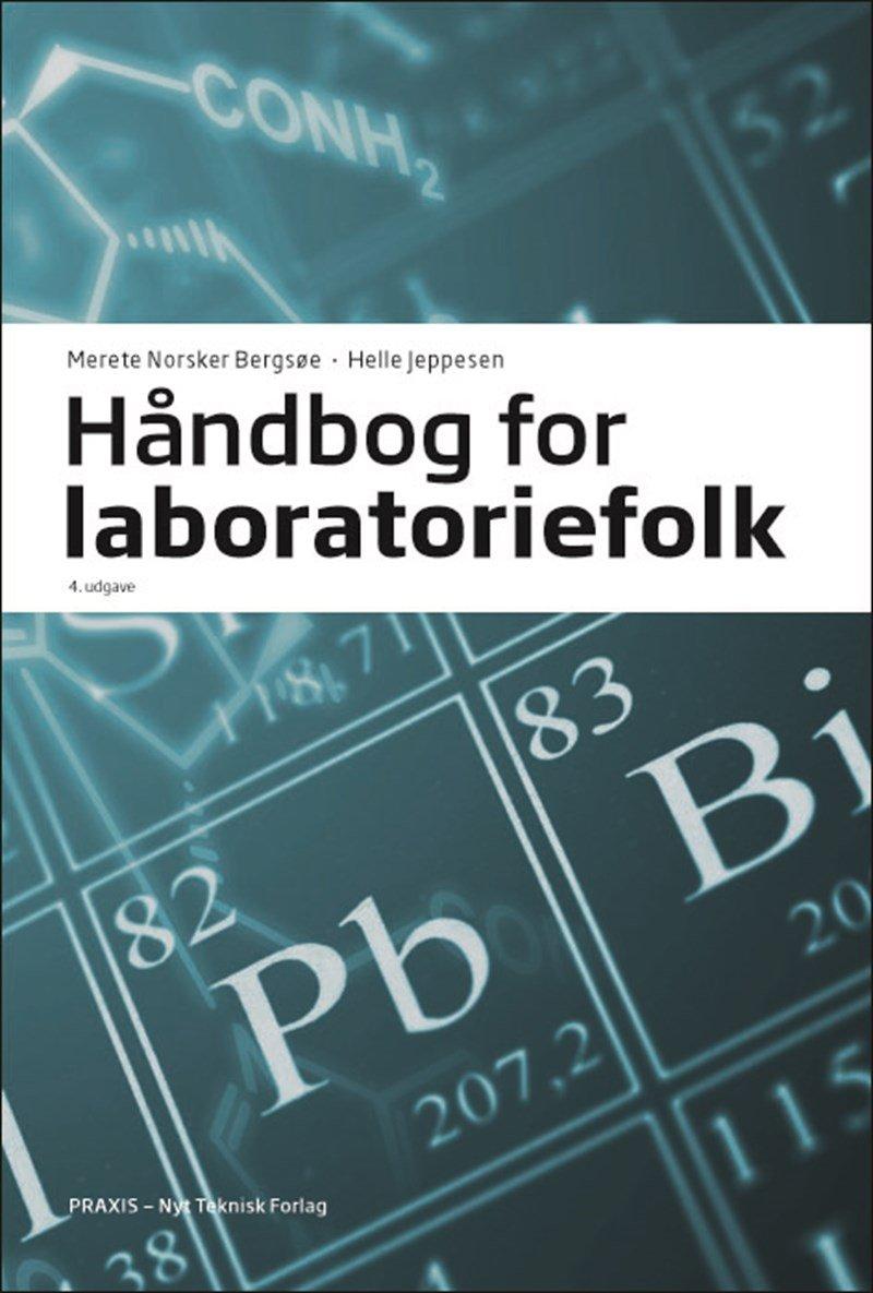 Image of   Håndbog For Laboratoriefolk - Merete Norsker Bergsøe - Bog
