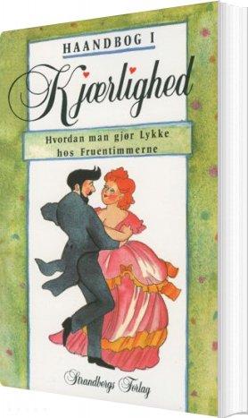 Image of   Haandbog I Kjærlighed - Julius Strandberg - Bog