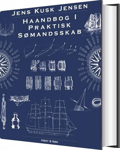 Billede af Haandbog I Praktisk Sømandsskab - Jens Kusk Jensen - Bog