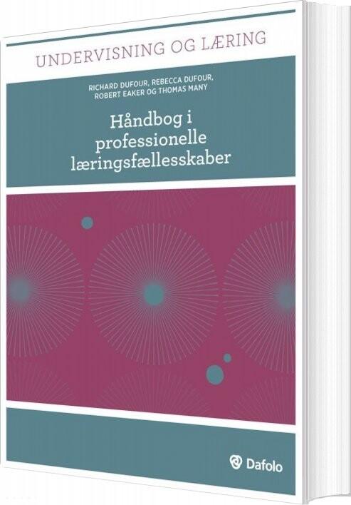 Image of   Håndbog I Professionelle Læringsfællesskaber - Richard Dufour - Bog