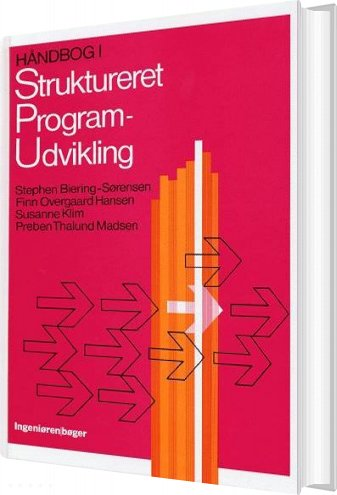 Billede af Håndbog I Struktureret Programudvikling - Stephen Biering-sørensen - Bog
