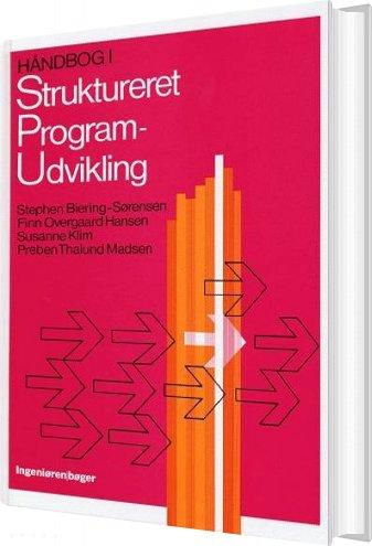 Image of   Håndbog I Struktureret Programudvikling - Stephen Biering-sørensen - Bog