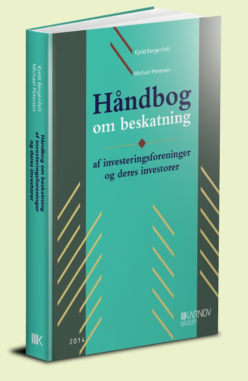 Håndbog Om Beskatning Af Investeringsforeninger Og Deres Investorer - Michael Petersen - Bog