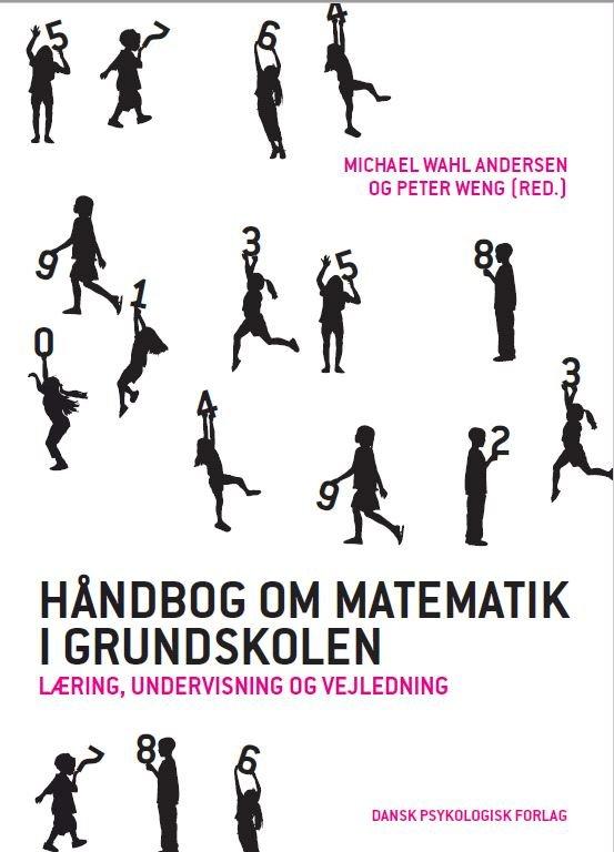 Image of   Håndbog Om Matematik I Grundskolen - Michael Wahl Andersen - Bog