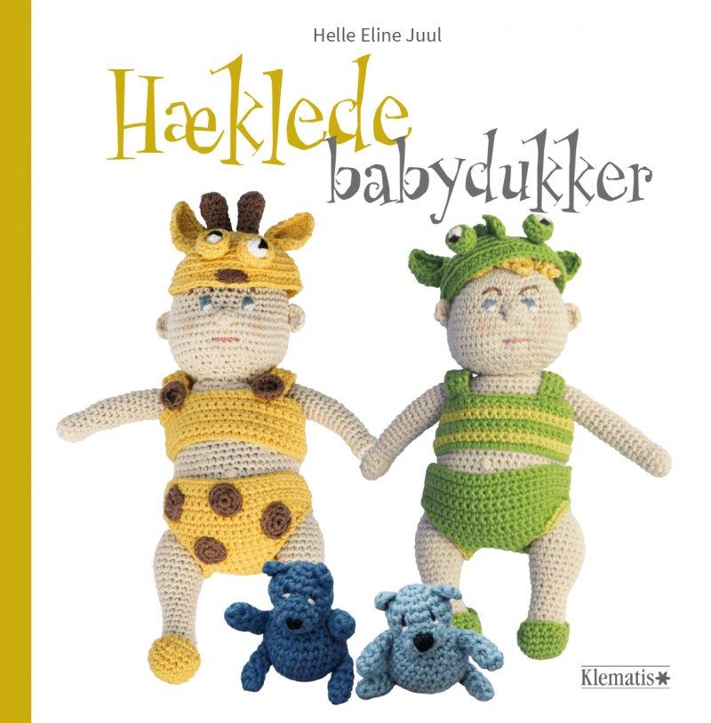 Image of   Hæklede Babydukker - Helle Eline Juul - Bog
