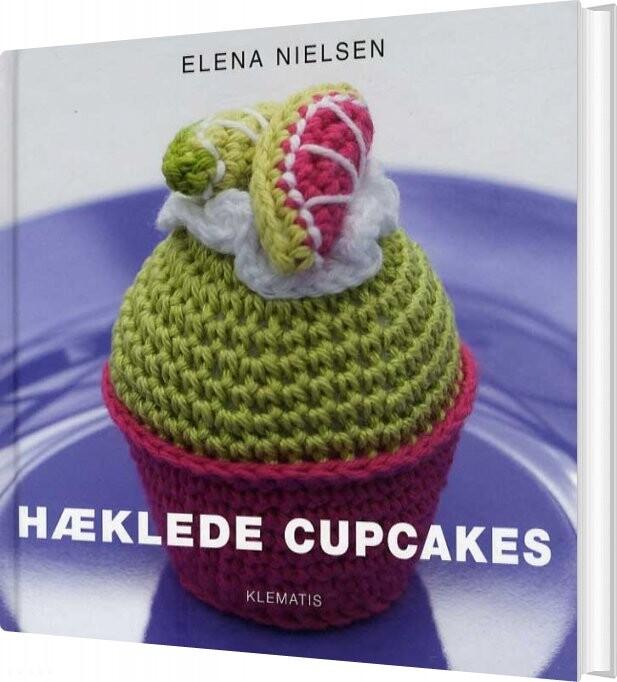 Image of   Hæklede Cupcakes - Elena Nielsen - Bog