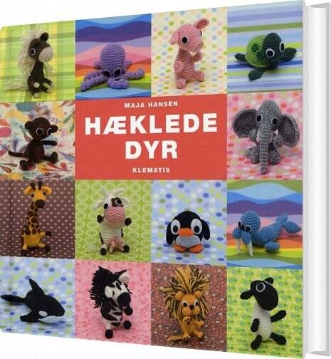 Image of   Hæklede Dyr - Maja Hansen - Bog