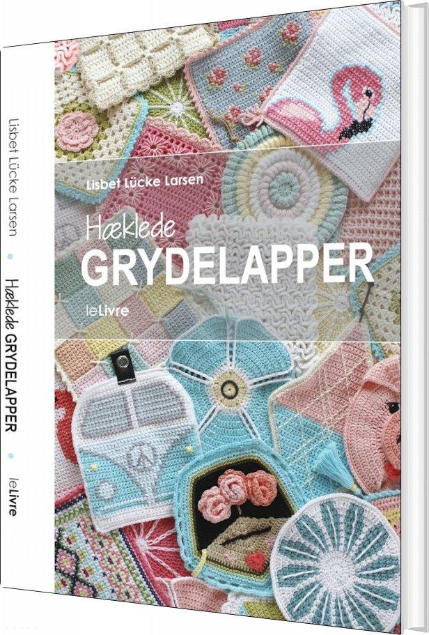 Image of   Hæklede Grydelapper - Lisbet Lücke Larsen - Bog