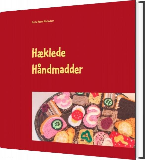 Image of   Hæklede Håndmadder - Bente Høyer Michaelsen - Bog